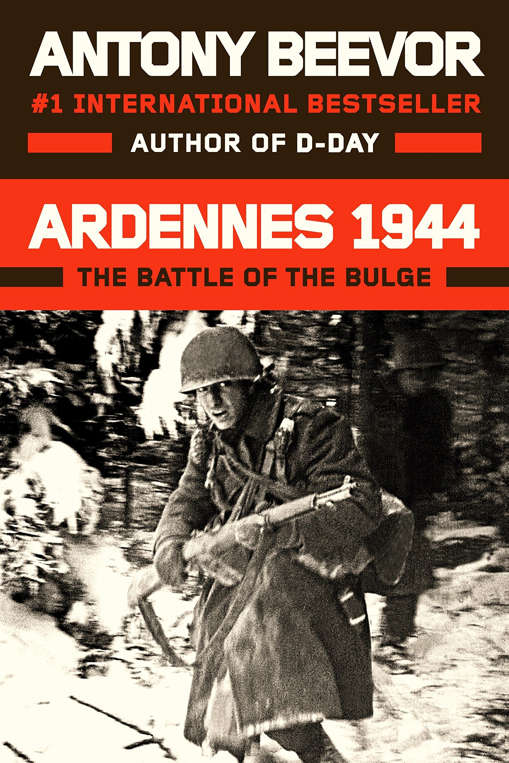 Ardennes 1944: The Battle of the Bulge: Beevor, Antony ...