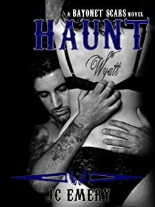 Haunt (Bayonet Scars Book 6)