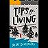 Tips for Living