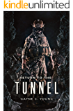 Return To The Tunnel (Primal Force Book 2)