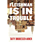 Fleishman Is in Trouble (English Edition)