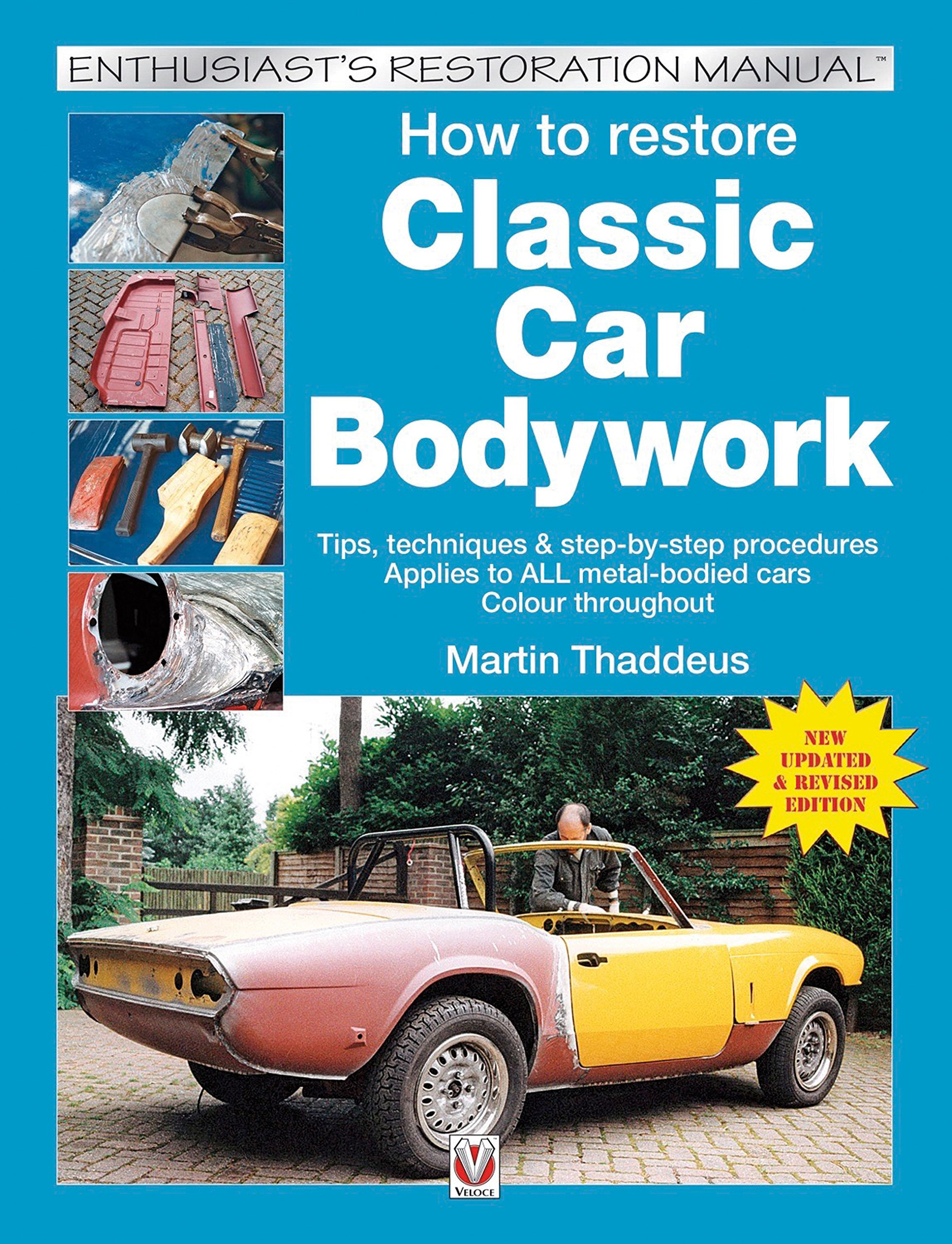 How to Restore Classic Car Bodywork (Enthusiast\'s Restoration Manual ...