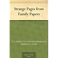 Strange Pages from Family Papers (English Edition)