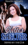 Shifter Shelter: Nipped by the Cub