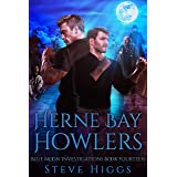 Herne Bay Howlers: Blue Moon Investigations Book 14 - A Snarky Paranormal Detective Mystery