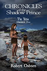 Chronicles of the Shadow Prince: The Yetin Kindle Edition