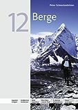 12 Berge: Ein Ratgeber für jedermann