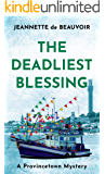 The Deadliest Blessing: A Provincetown Mystery (Sydney Riley Series Book 3)