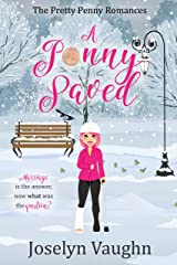 A Penny Saved (The Pretty Penny Romances Book 1) Kindle Edition