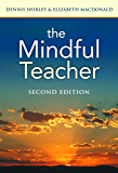 The Mindful Teacher (the series on school reform)