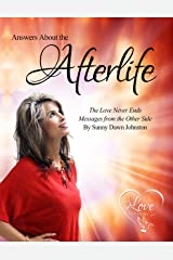 Answers About the Afterlife Kindle Edition
