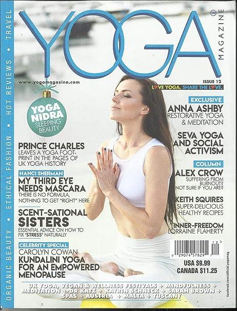 Amazon Com Yoga Magazine Yoga Nidra Sleeping Beauty April 2019 Issue 12 Please Note All These Magazines Are Pet Smoke Free Magazines No Address Label Single Issue Magazine Everything Else