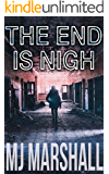 The End is Nigh (English Edition)