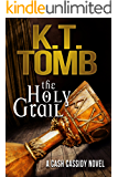 The Holy Grail (A Cash Cassidy Adventure Book 1)