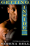 Getting Inside: A Seattle Grizzlies Novel (Seattle Grizzles)