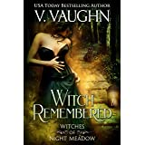 Witch Remembered: Sweet Paranormal Romance (Witches of Night Meadow Book 2)