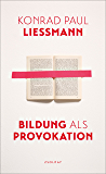 Bildung als Provokation (German Edition)
