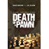 Death of a Pawn (The WMD Files)