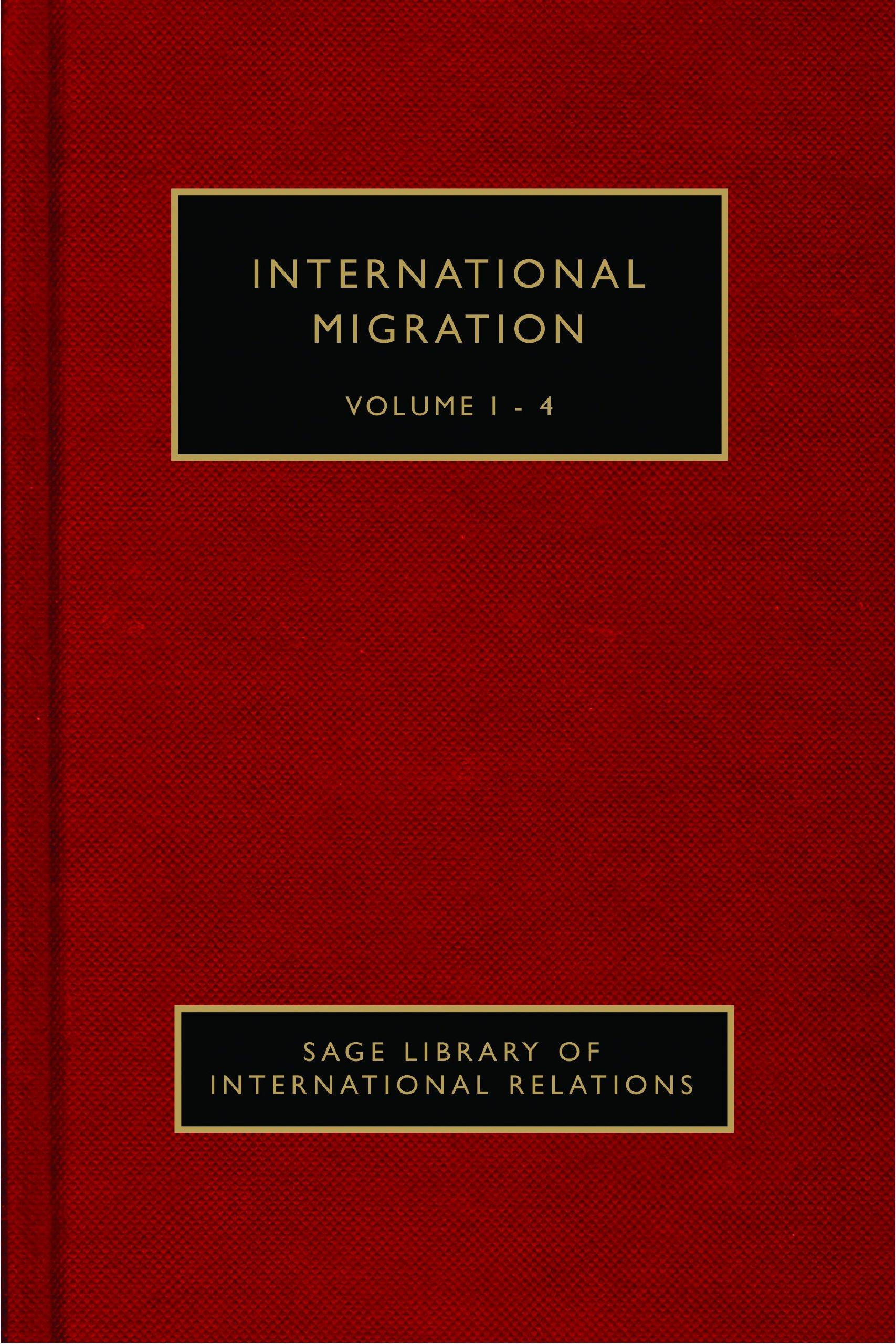 International Migration (SAGE Library of International Relations) pdf