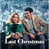 George Michael & Wham! Last Christmas: The Soundtrack