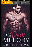 Her Dark Melody: A Billionaire Romance (Season of Desire Book 3)
