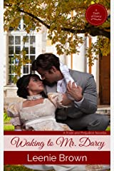 Waking to Mr. Darcy (Dash of Darcy and Companions Collection Book 2) Kindle Edition