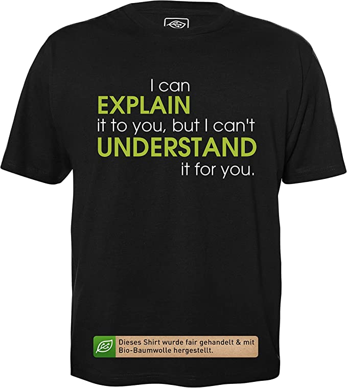 getDigital Explicar no es sinónimo de Entender - Camisa Hecha ...