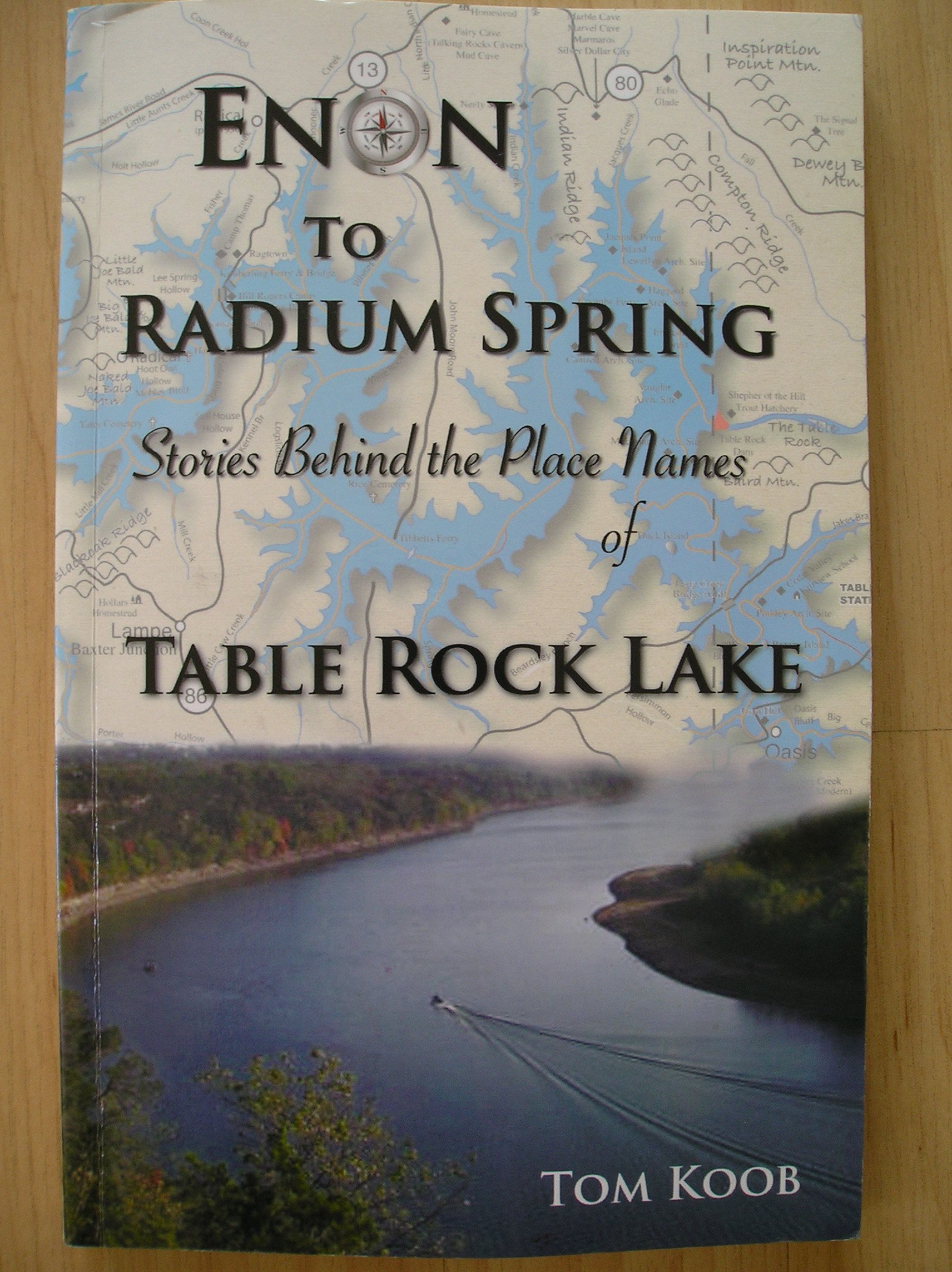 Download Enon to Radium Spring ~ Stories Behind the Place Names of Table Rock Lake PDF