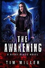 The Awakening: A Nikki Blade Novel (Nikki Blade Bounty Hunter Book 2) Kindle Edition