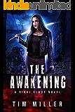 The Awakening: A Nikki Blade Novel (Nikki Blade Bounty Hunter Book 2)