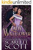 Lady Wallflower (Notorious Ladies of London Book 2)