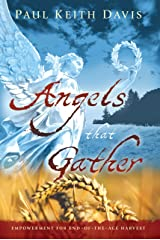 Angels That Gather By Paul Keith Davis Kindle Edition