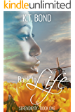 Back to Life (Serendipity Book 1)