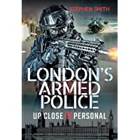 London's Armed Police:Up Close and Personal