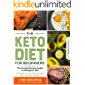 THE KETO DIET FOR BEGINNERS: The Comprehensive Guide to Ketogenic Diet for Weight Loss, to Heal Your Body and Living…