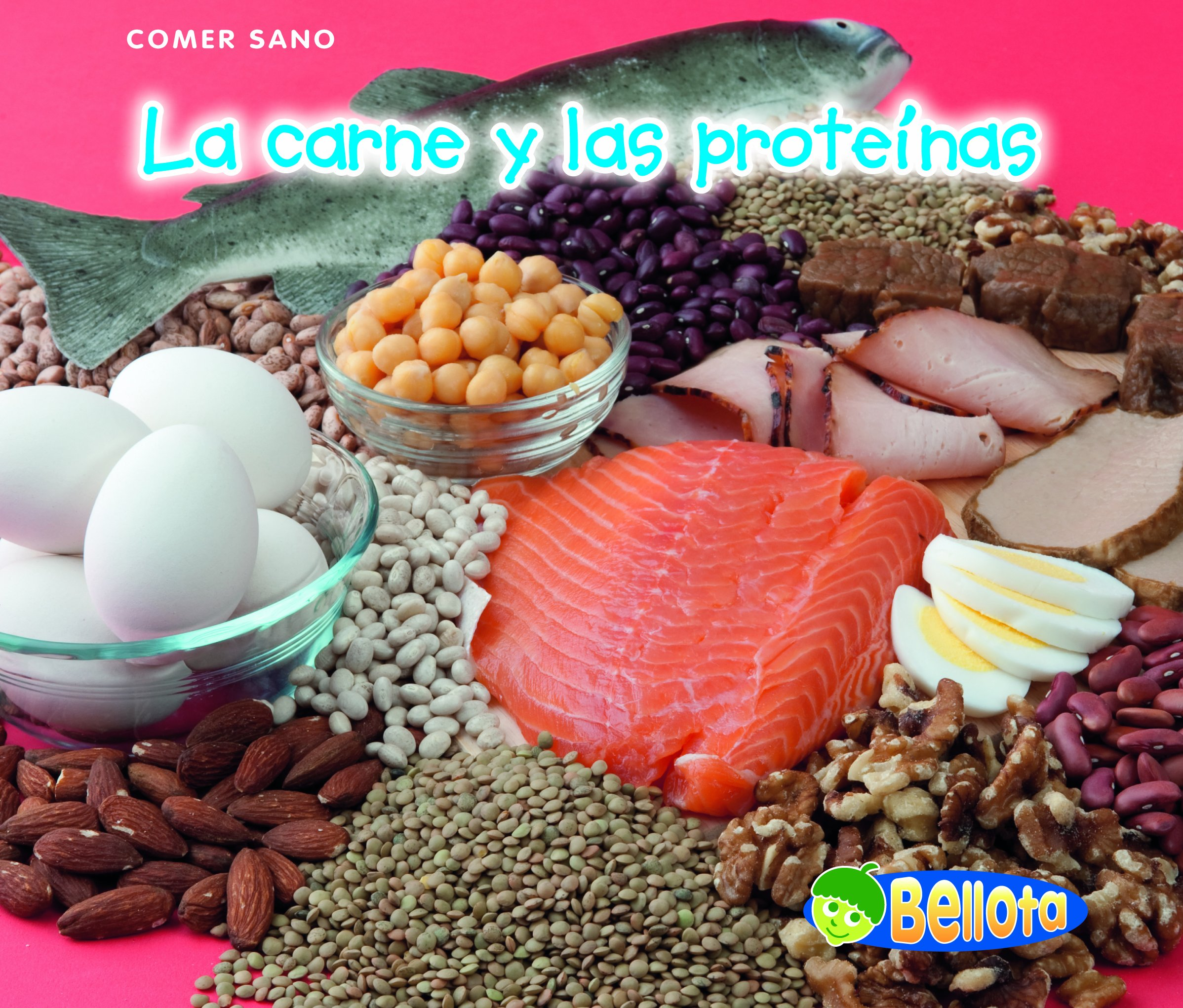 La Carne y las Proteinas=Meat and Protein Bellota: Comer ...