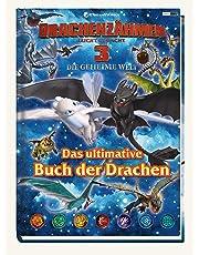 Drachenzähmen leicht gemacht 3: Die geheime Welt: Das ultimative Buch der Drachen