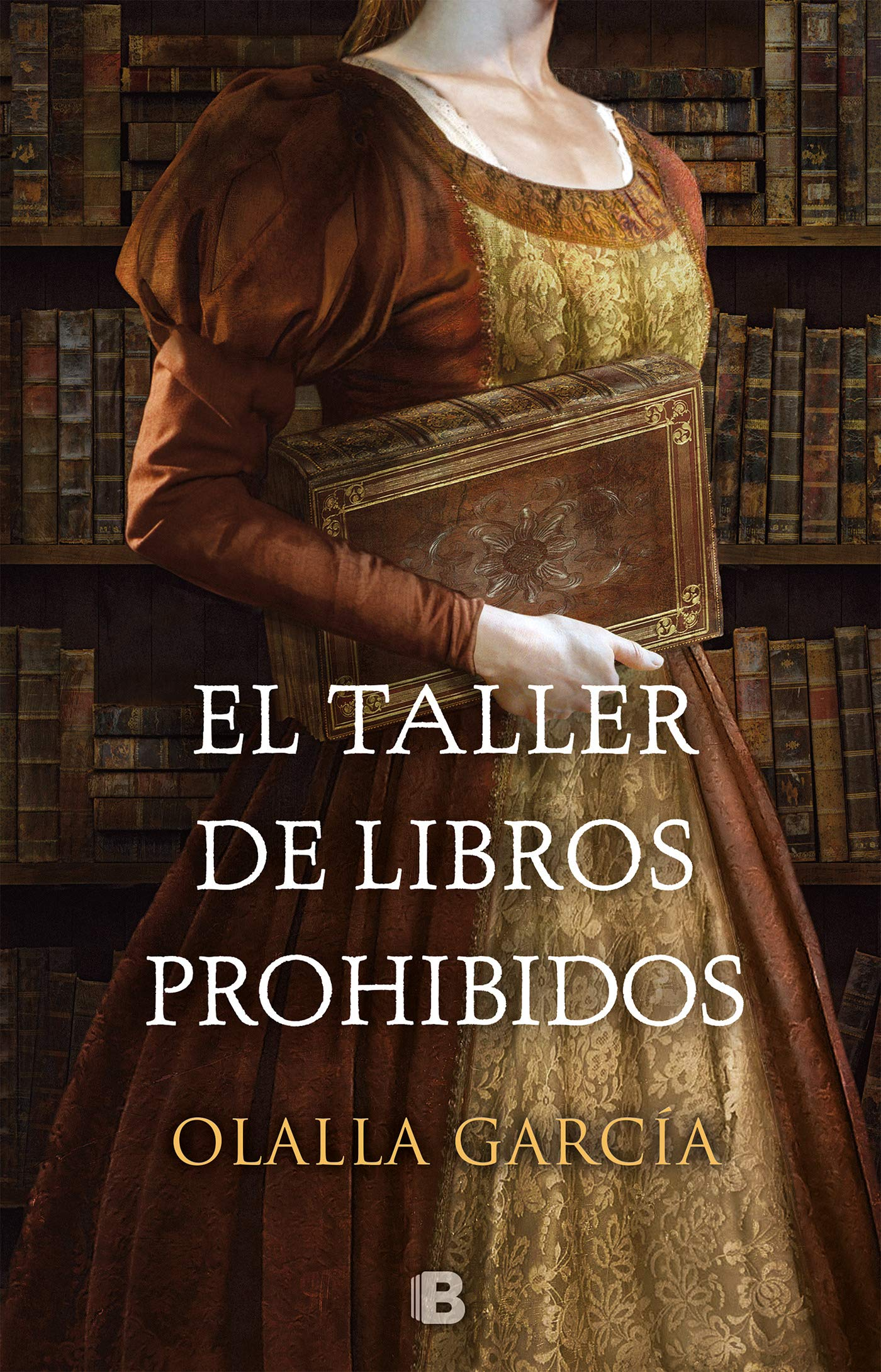 El taller de libros prohibidos (Histórica): Amazon.es: Olalla García: Libros