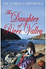 The Daughter of River Valley: Romance, suspense on the Cornish coast. A lovely read! (Cornish Tales) Kindle Edition