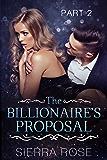The Billionaire's Proposal - Part 2 (Taming The Bad Boy Billionaire)