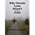 Why Chronic Lyme Doesn't (And Does) Exist: Finding Common Ground In The Lyme Wars