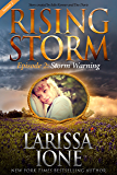 Storm Warning, Season 2, Episode 2 (Rising Storm)