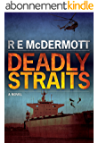 Deadly Straits (A Tom Dugan Thriller Book 1) (English Edition)