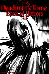 Deadman's Tome Book of Horrors II Kindle Edition