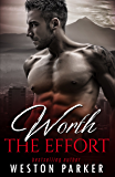 Worth the Effort: The Worth Series Book 3
