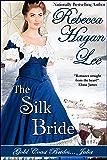 The Silk Bride (Gold Coast Brides Book 2)