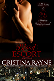 Blood Escort: A Novella (Tales from the Vampire Underground Story #1)