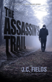 The Assassin's Trail (The Sean Kruger Series Book 2) (English Edition)