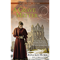 A Grave Matter (A Lady Darby Mystery Book 3) (English Edition)