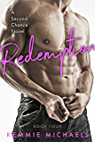 Redemption (Second Chance Novels Book 4)